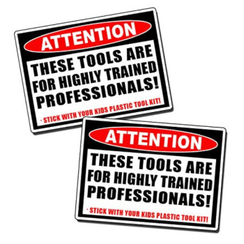 Highly Trained Professional Warning Vinyl Decal Sticker Tool Box