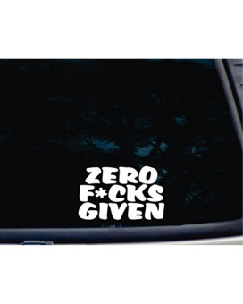 """Zero F*cks Given - 6"""" x 3 3/4"""" die cut vinyl decal for window, car, truck, tool box, virtually any hard, smooth surface"""