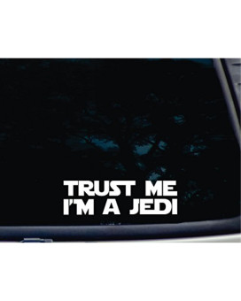 """TRUST ME I'm a JEDI - 8"""" x 2 3/8"""" die cut vinyl decal for window, car, truck, tool box, virtually any hard, smooth surface"""