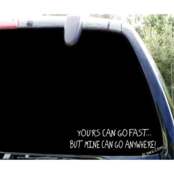 Yours can go fast .... funny 4x4 ford chevy decal -8