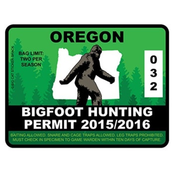 Bigfoot Hunting Permit -OREGON (Bumper Sticker)