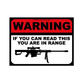 Warning if you can read this you are in range (Bumper Sticker)