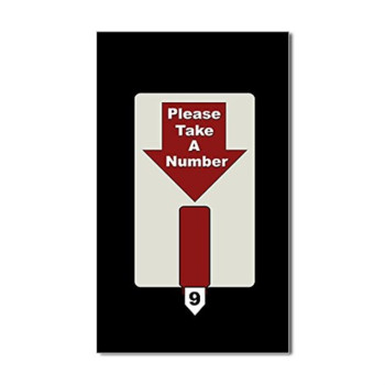 CafePress Please Take A Number Rectangle Sticker Sticker Rectangle - 4.5x7.5