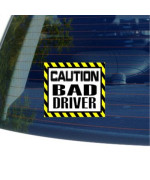 Caution Bad Driver - Window Bumper Laptop Sticker