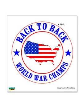 USA - Back to Back World War Champs - USA flag - Window Bumper Locker Sticker