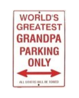 Worlds Greatest Grandpa Parking Only