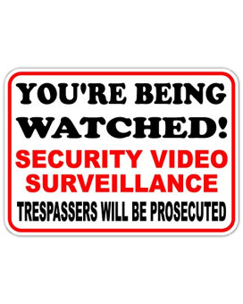 You're Being Watched Security Video Surveillance Trespassers Prosecuted Business Sign - Window Wall Sticker