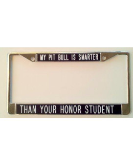My Pitbull is Smarter than Your Honor Student black background
