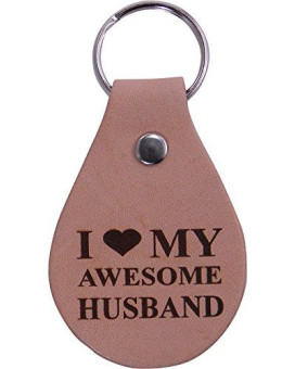 I Love My Awesome Husband Leather Key Chain - Great Gift for Father's Day, Valentines Day, Anniversary, Birthday, or Christmas Gift for Husband, Dad, Grandpa