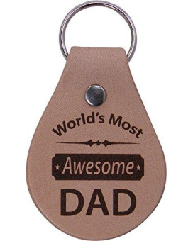 World's Most Awesome Dad Leather Key Chain - Great Gift for Father's Day, Birthday, or Christmas Gift for Dad, Grandpa, Grandfather, Papa, Husband