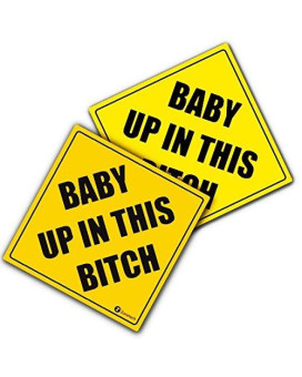 Zone Tech Baby Up In This Bitch Vehicle Safety Sticker - 2-Pack Premium Quality Convenient Reflective Baby Up On This Bitch Vehicle Safety Funny Sign Sticker