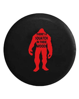 Yeti Sasquatch - Squatch in These Woods - Bigfoot Spare Jeep Wrangler Camper SUV Tire Cover Red Ink 35 in
