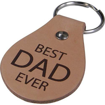 Best Dad Ever Leather Key Chain - Great Gift For Father'S Day, Birthday, Or Christmas Gift For Dad, Grandpa, Papa, Husband