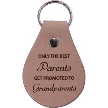 Customgiftsnow Only The Best Parents Get Promoted To Grandparents Leather Key Chain - Great Christmas, Father'S Day, For Parents