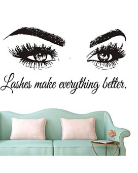 Wall Decal Beauty Salon Quote Sticker Lashes Make Everything Better Beautiful Eyes Eyelashes Lashes Extensions Brows Wall Sticker Make Up Wall Window Mural Ay1075 (Black, 57X103Cm)