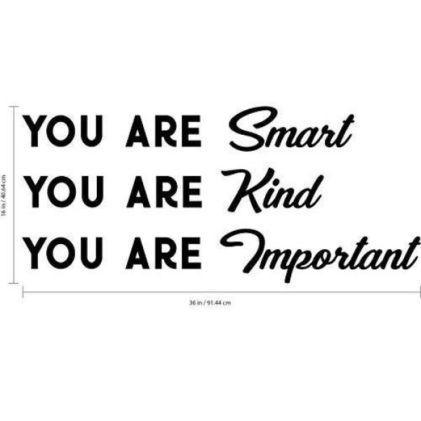You Are Smart You Are Kind You