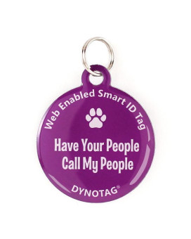 "Super Pet Tag - Polymer Coated Stainless Steel, Color Purple: ""Have Your People Call My People"""