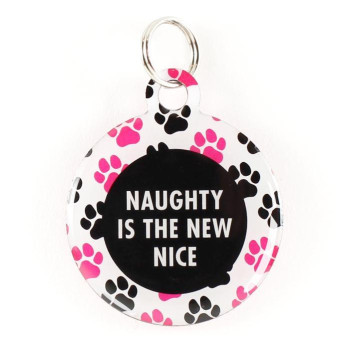 """Super Pet Tag - Polymer Coated Stainless Steel, Play Series: """"Naughty Is The New Nice!"""""""